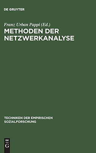9783486448016: Methoden der Netzwerkanalyse (Techniken Der Empirischen Sozialforschung)