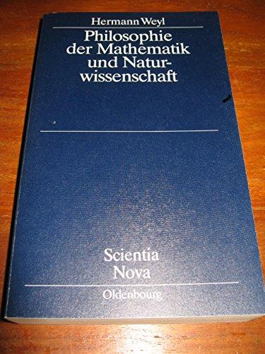 9783486467963: Philosophie der Mathematik und Naturwissenschaft