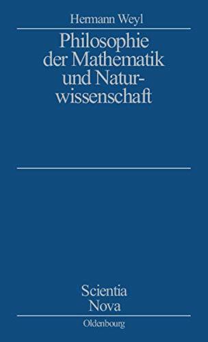 9783486467970: Philosophie der Mathematik und Naturwissenschaft.
