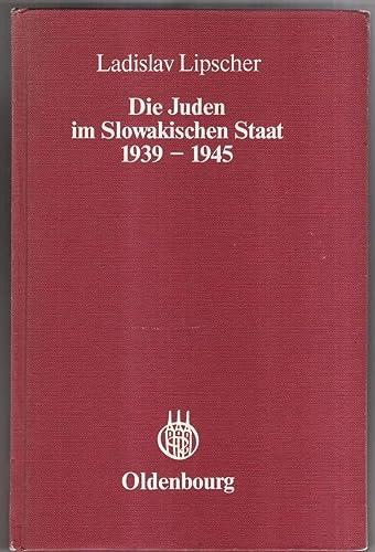 Die Juden im Slowakischen Staat.: Judaica. Lipscher, Ladislav.