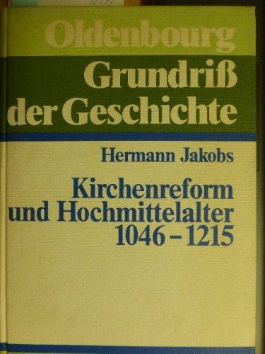 9783486497113: Kirchenreform und Hochmittelalter 1046-1215