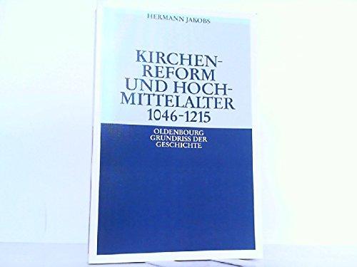 9783486497120: Kirchenreform und Hochmittelalter 1046 - 1215. 3rd Edition.