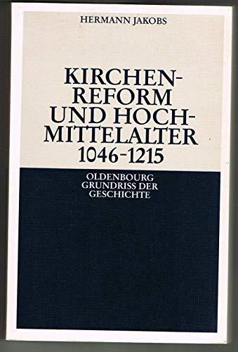 9783486497137: Kirchenreform und Hochmittelalter 1046-1215