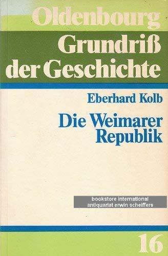 9783486497915: Die Weimarer Republik im Zwischenkriegseuropa