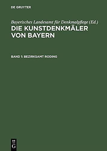 1., Bezirksamt Roding / bearb. von Georg