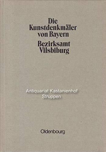 9783486504835: Die Kunstdenkmäler von Bayern: Bezirksamt Vilsbiburg: Unveränderter Nachdruck der Ausgabe von 1921: 5