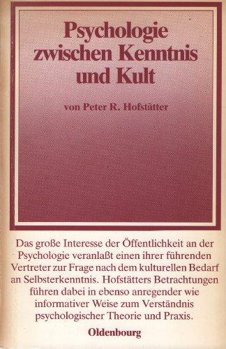 9783486522815: Psychologie zwischen Kenntnis und Kult (Schriften der Carl Friedrich von Siemens Stiftung)