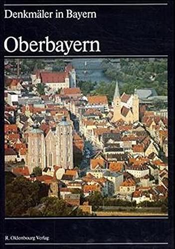 Denkmäler in Bayern Band I,2 Oberbayern Ensembles: Neu, Wilhelm und