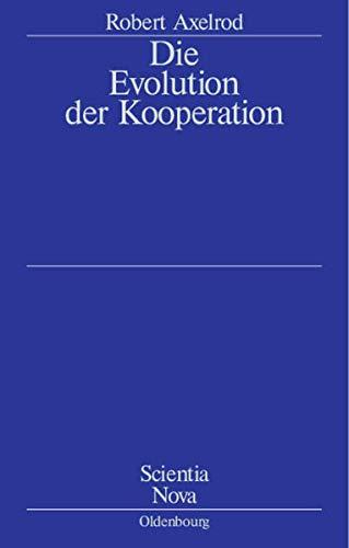 Die Evolution der Kooperation (3486539965) by Robert Axelrod