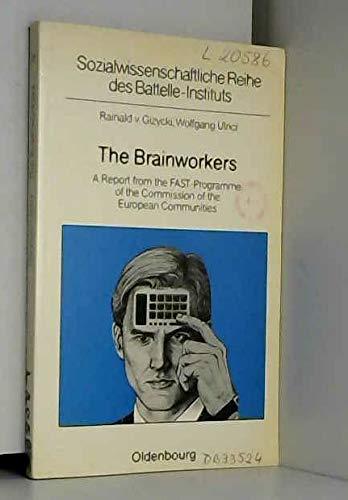The Brainworkers. Typology, Training Background and Work: Gizycki, Rainald von