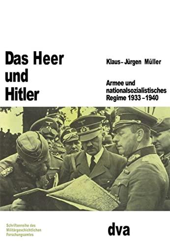9783486553505: Das Heer Und Hitler: Armee Und Nationalsozialistisches Regime 1933-1940 (Beiträge Zur Militärgeschichte) (German Edition)