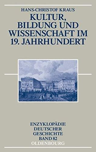 9783486557275: Kultur, Bildung Und Wissenschaft Im 19. Jahrhundert (Enzyklopädie Deutscher Geschichte) (German Edition)