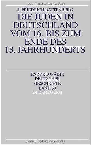 9783486557770: Die Juden in Deutschland vom 16. bis zum Ende des 18. Jahrhunderts