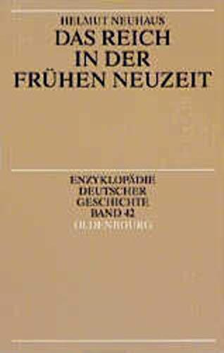 9783486558609: Reich in Der Fruhen Neuzeit