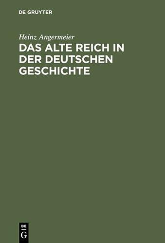 9783486558975: Das alte Reich in der deutschen Geschichte (German Edition)