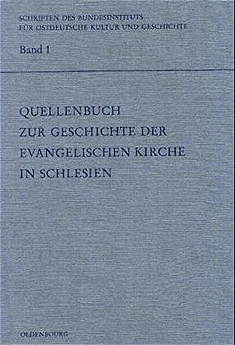 9783486559163: Quellenbuch zur Geschichte der evangelischen Kirche in Schlesien