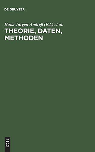 9783486559453: Theorie, Daten, Methoden: Neuere Modelle Und Verfahren in Den Sozialwissenschaften. Theodor Harder Zum Sechzigsten Geburtstag (German Edition)