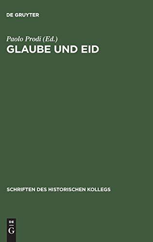 9783486559941: Glaube und Eid (Schriften Des Historischen Kollegs) (German Edition)