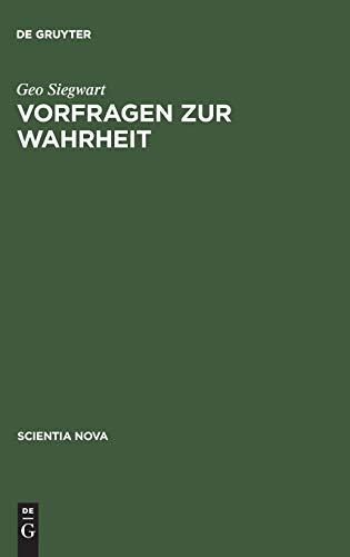 9783486560244: Vorfragen Zur Wahrheit: Ein Traktat Uber Kognitive Sprachen (Scientia Nova) (German Edition)