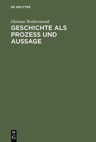 9783486560312: Geschichte ALS Prozess Und Aussage