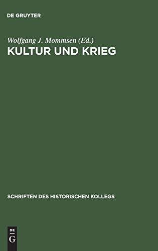 9783486560855: Kultur und Krieg (Schriften Des Historischen Kollegs) (German Edition)