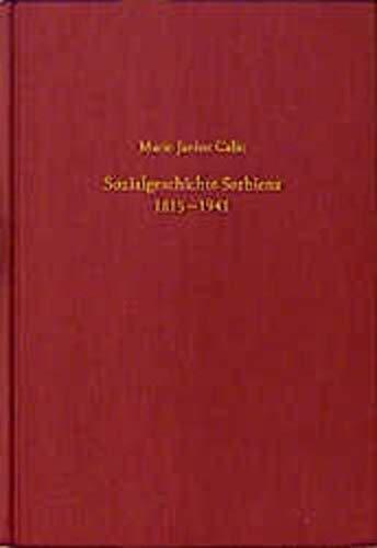 Sozialgeschichte Serbiens: Marie-Janine Calic