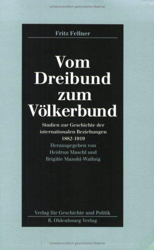 9783486560916: Vom Dreibund zum V�lkerbund: Studien zur Geschichte der internationalen Beziehungen 1882-1919