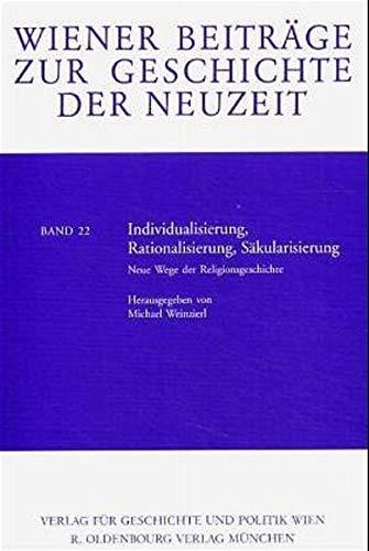 9783486562675: Individualisierung, Rationalisierung, Säkularisierung