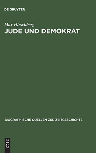 Jude und Demokrat: Max Hirschberg