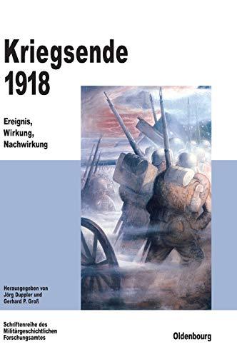 9783486564433: Kriegsende 1918 (Beitrage Zur Militargeschichte)