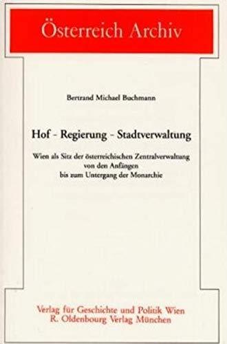 9783486565416: Hof - Regierung - Stadtverwaltung