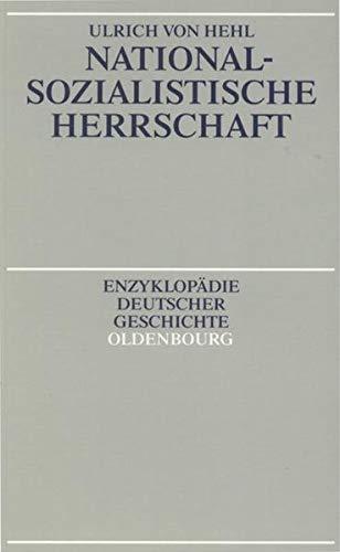 Nationalsozialistische Herrschaft: Hehl, Ulrich von: