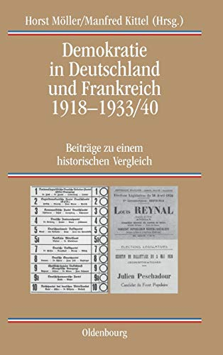 Demokratie in Deutschland und Frankreich 1918-1933/40: Horst Möller