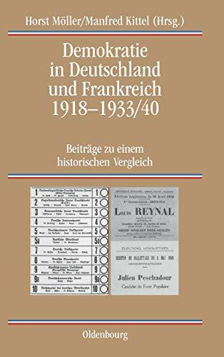 9783486565874: Demokratie in Deutschland und Frankreich 1918-1933/40 (Quellen Und Darstellungen Zur Zeitgeschichte) (German Edition)