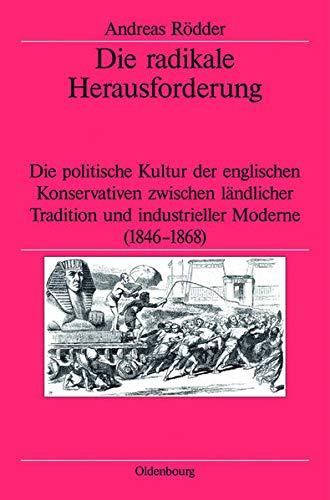 Die radikale Herausforderung: Andreas Rödder