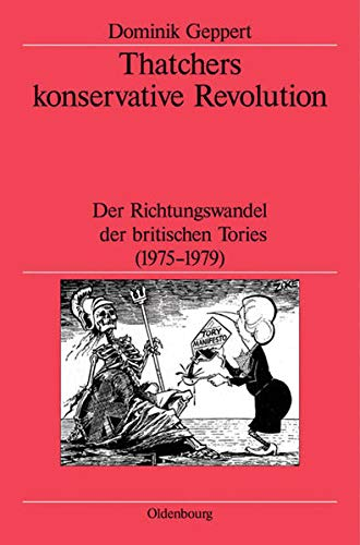 Thatchers konservative Revolution - Dominik Geppert