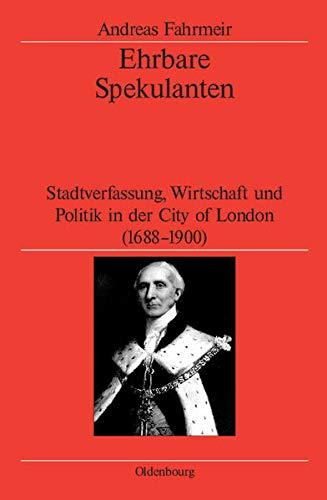 Ehrbare Spekulanten: Andreas Fahrmeir