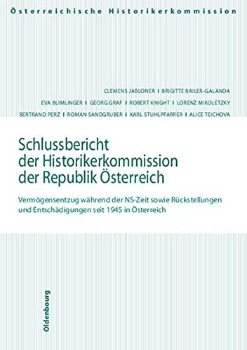 9783486567441: Schlussbericht der Historikerkommission der Republik Österreich