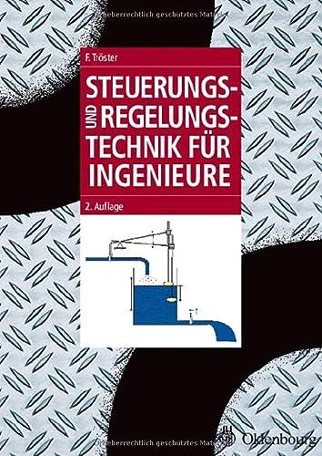 9783486576818: Steuerungs- und Regelungstechnik für Ingenieure