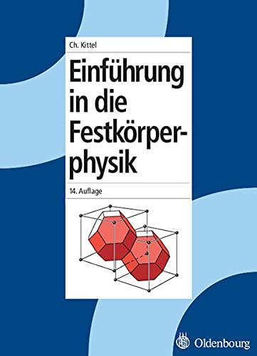 9783486577235: Einführung in die Festkörperphysik
