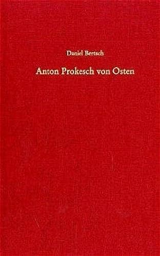 Anton Prokesch von Osten (1795-1876): Daniel Bertsch