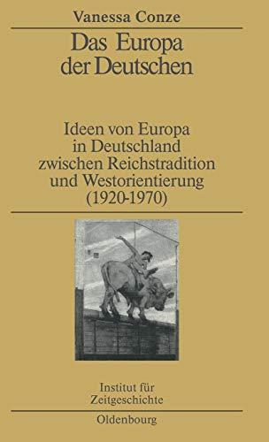 9783486577570: Das Europa Der Deutschen (Studien Zur Zeitgeschichte) (German Edition)