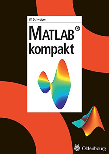 9783486577587: Matlab kompakt