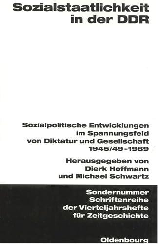 Sozialstaatlichkeit in der DDR: Dierk Hoffmann