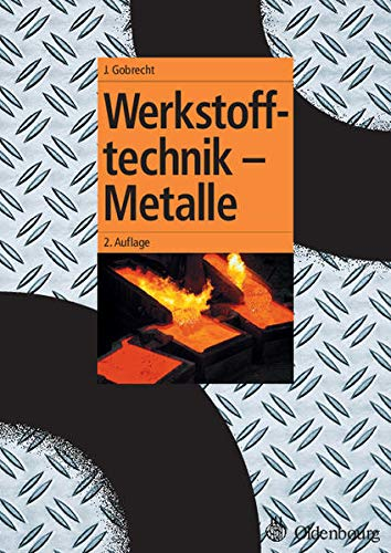 9783486579031: Werkstofftechnik - Metalle