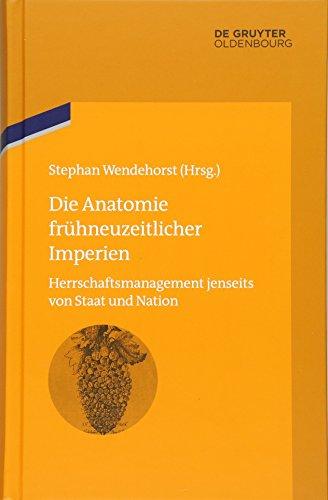 Die Anatomie frühneuzeitlicher Imperien: Stephan Wendehorst