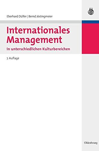Internationales Management in unterschiedlichen Kulturbereichen: Eberhard Dülfer