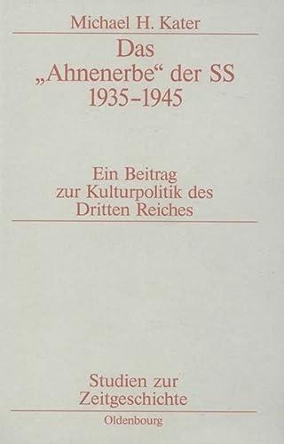 9783486579505: Das Ahnenerbe Der SS 1935-1945 (Studien Zur Zeitgeschichte) (German Edition)