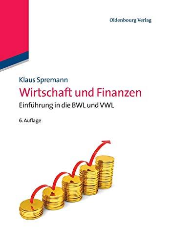 9783486579659: Wirtschaft und Finanzen: Einf�hrung in die BWL und VWL