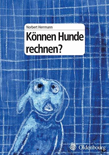 9783486580211: Können Hunde rechnen? (German Edition)